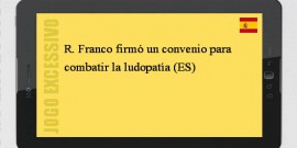 R. Franco firmó un convenio para combatir la ludopatía (ES)