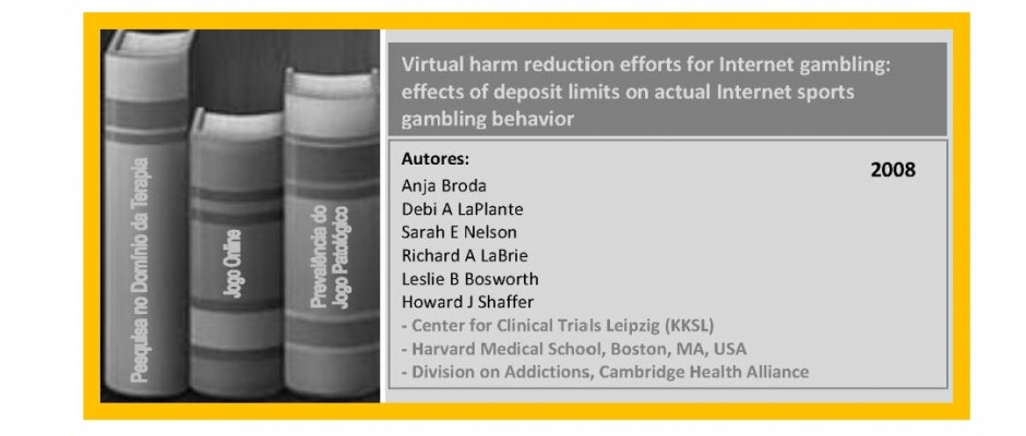 Virtual harm reduction efforts for Internet gambling - effects of deposit limits ...