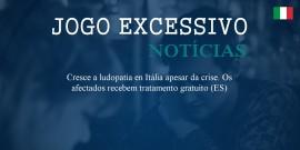 Itália: Cresce a ludopatía en Itália apesar da crise. Os afectados recebem tratamento gratuito (ES)