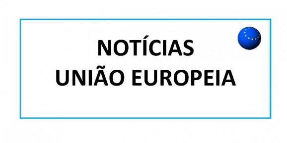 Notícias UNIÃO EUROPEIA