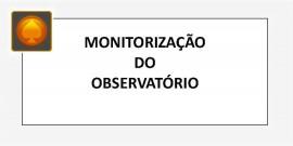 MONITORIZAÇÃO DO OBSERVATÓRIO