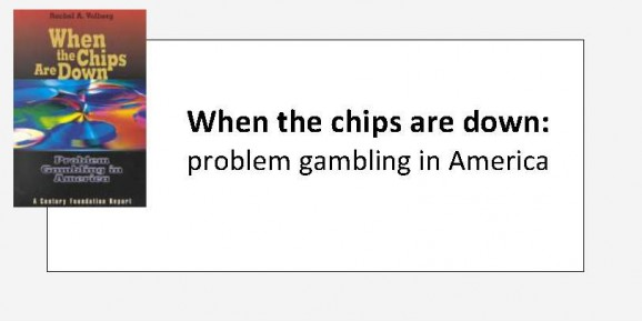 When the chips are down - problem gambling in America._Page_1