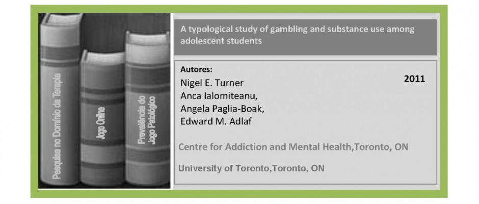 A typological study of gambling and substance use among adolescent students...