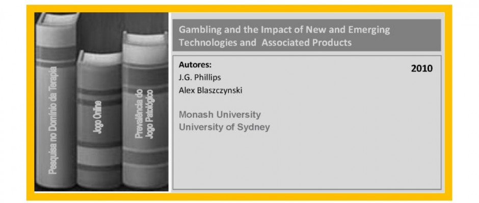 Gambling and the Impact of New and Emerging Technologies and  Associated Products