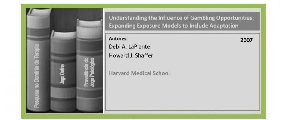 Understanding the Influence of Gambling Opportunities - Expanding Exposure Models