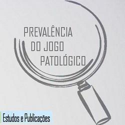 Prevalência do Jogo Patológico