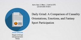 2017 – Daily Grind: A Comparison of Causality Orientations, Emotions, and Fantasy Sport Participation